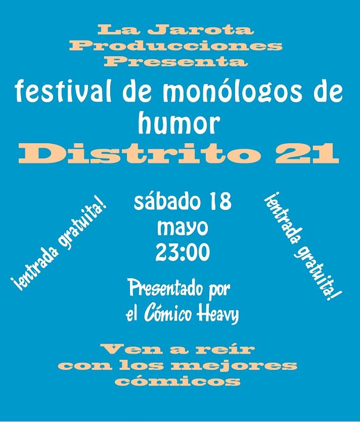 Los monólogos del Distrito 21