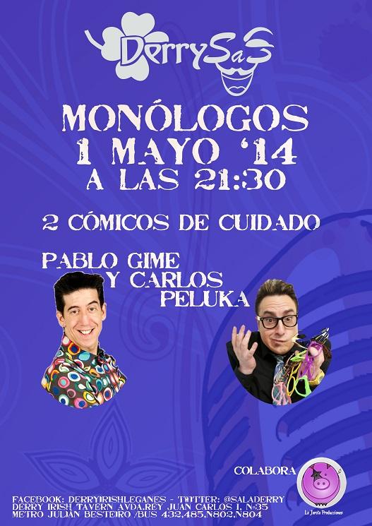 """¡ Pablo Gime y Carlos Peluka haciendo monólogos """"Derrysas"""" !"""
