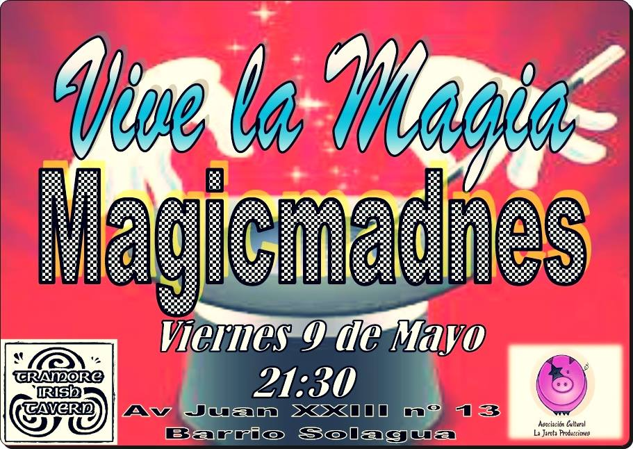 Magic Madness en el Tramore Irish Tavern... ¡otra vez!