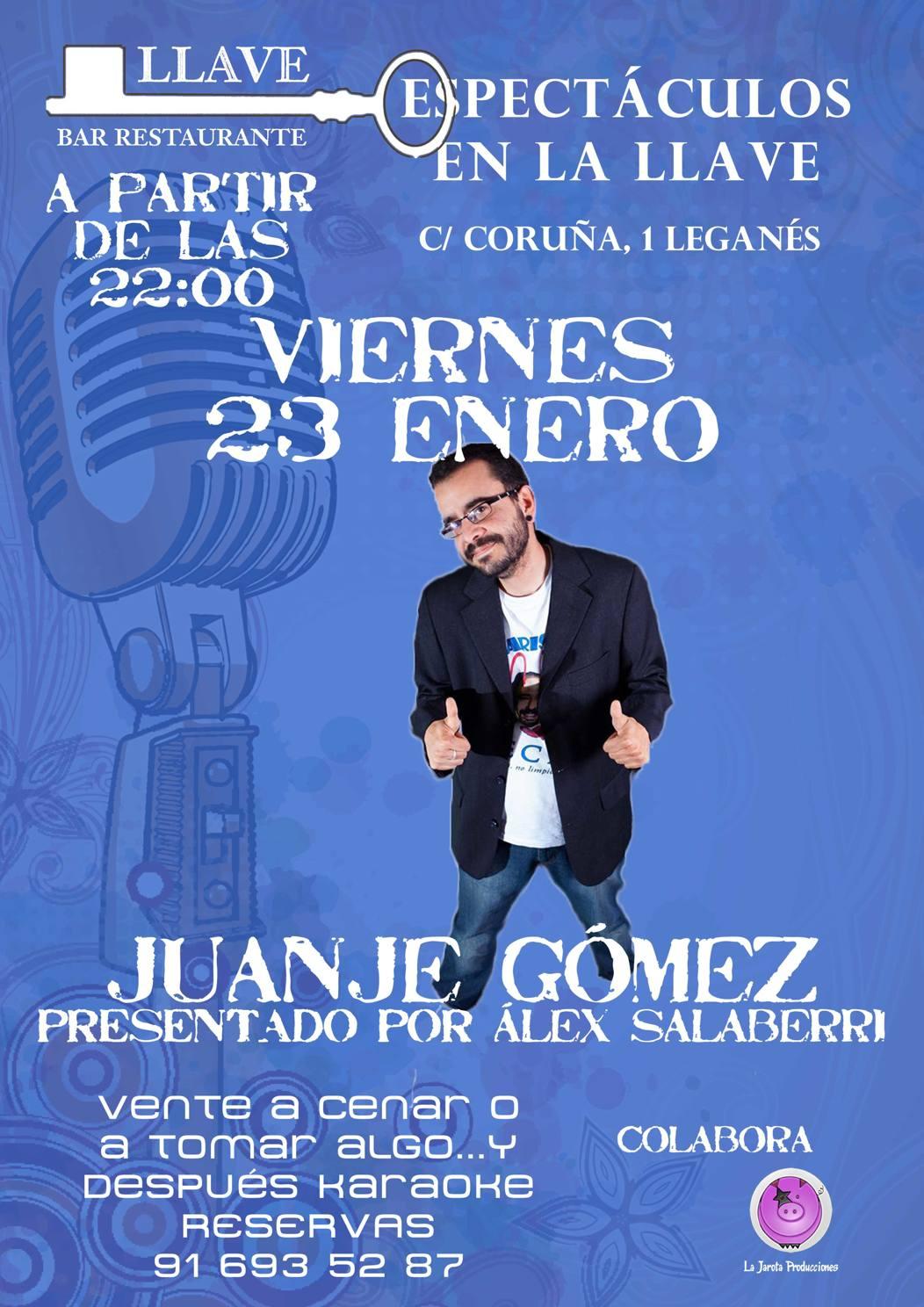 ¡¡¡Juanje Gómez en Restaurante La Llave!!!