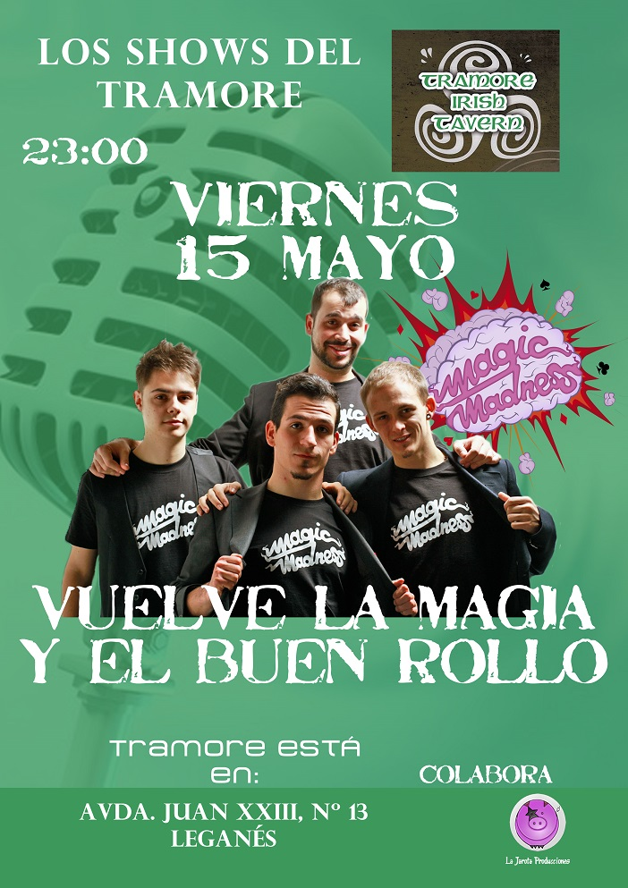 ¡Los Magic Madness vuelven al Tramore Irish Tavern!