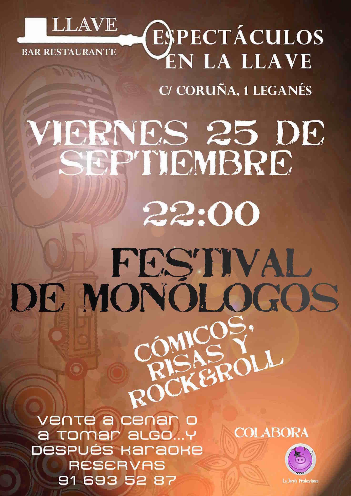 Restaurante La Llave:Inauguración de Temporada de Monólogos
