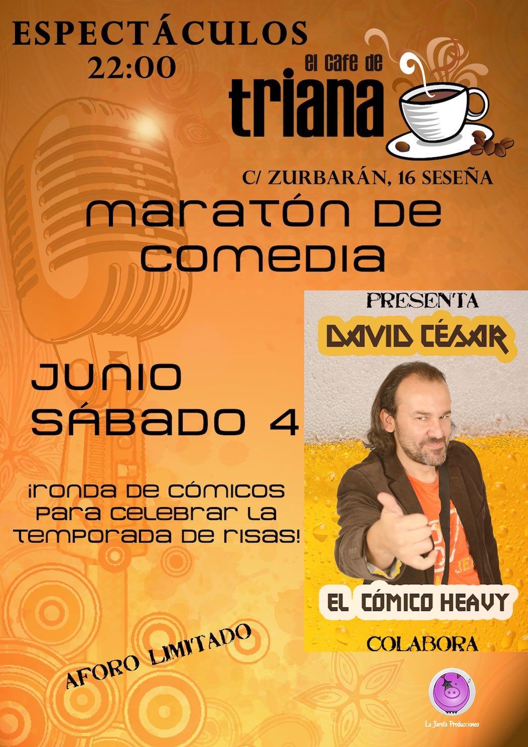 ¡Maratón de Comedia en El Café de Triana!