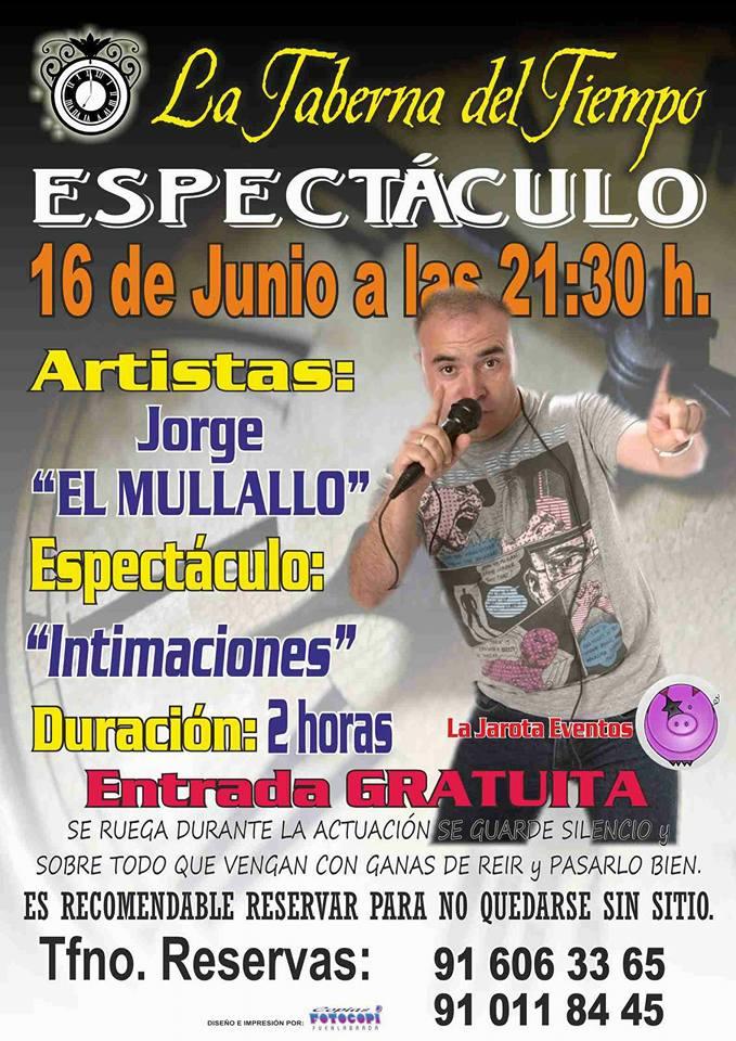 ¡Jorge El Mullallo en La Taberna del Tiempo!