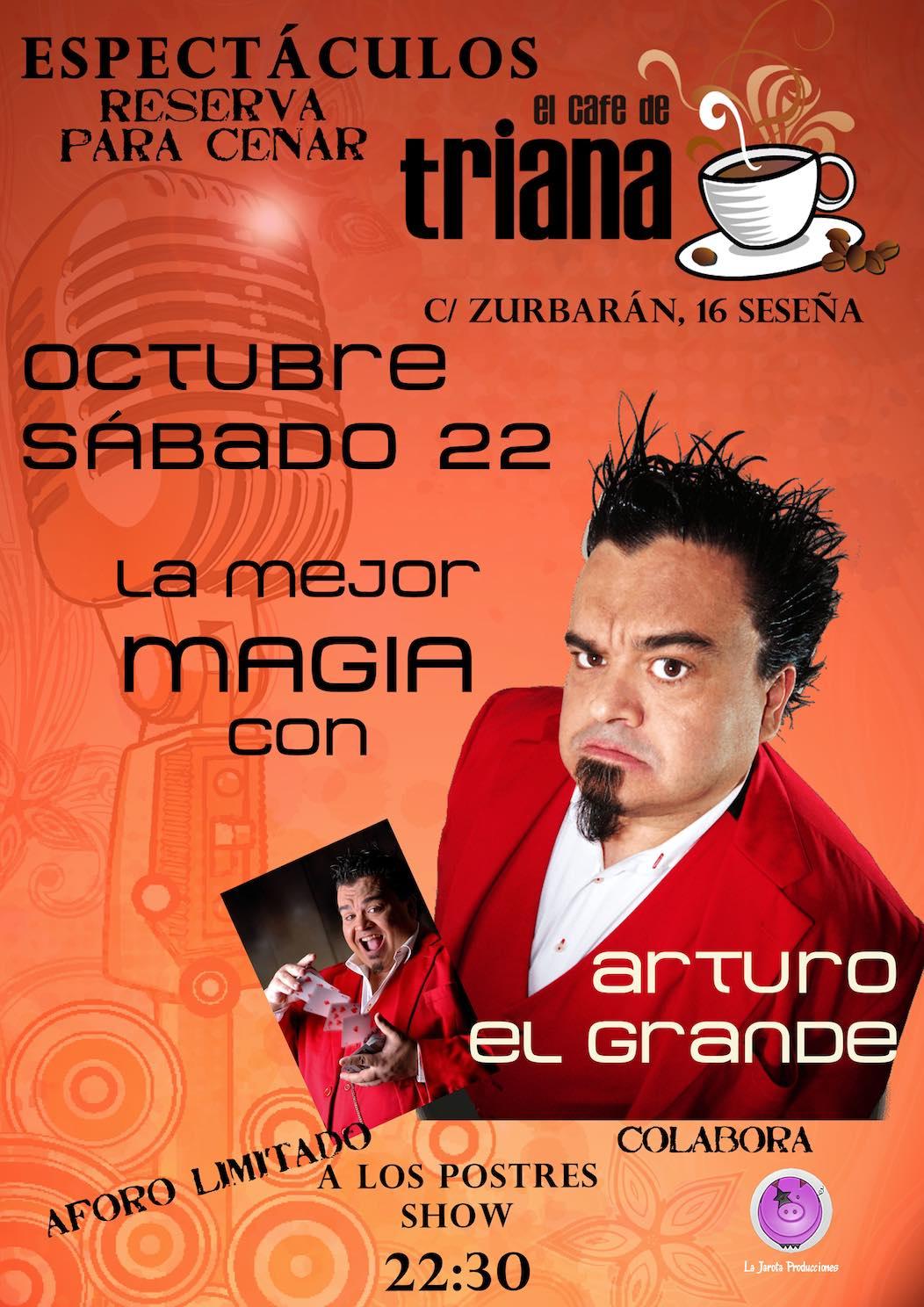 ¡Arturo El Grande en El Café de Triana!