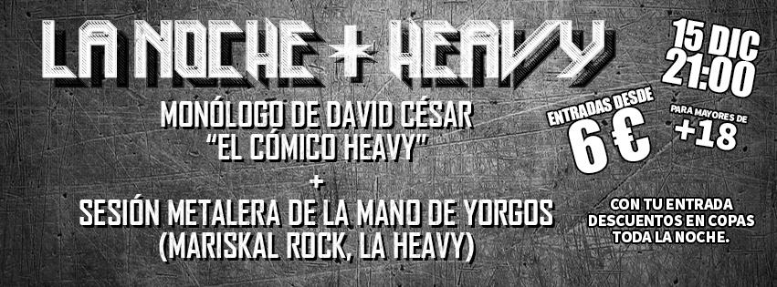 La Noche + Heavy