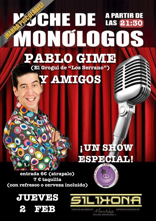 Pablo Gime y Amigos: Monólogos en Silikona