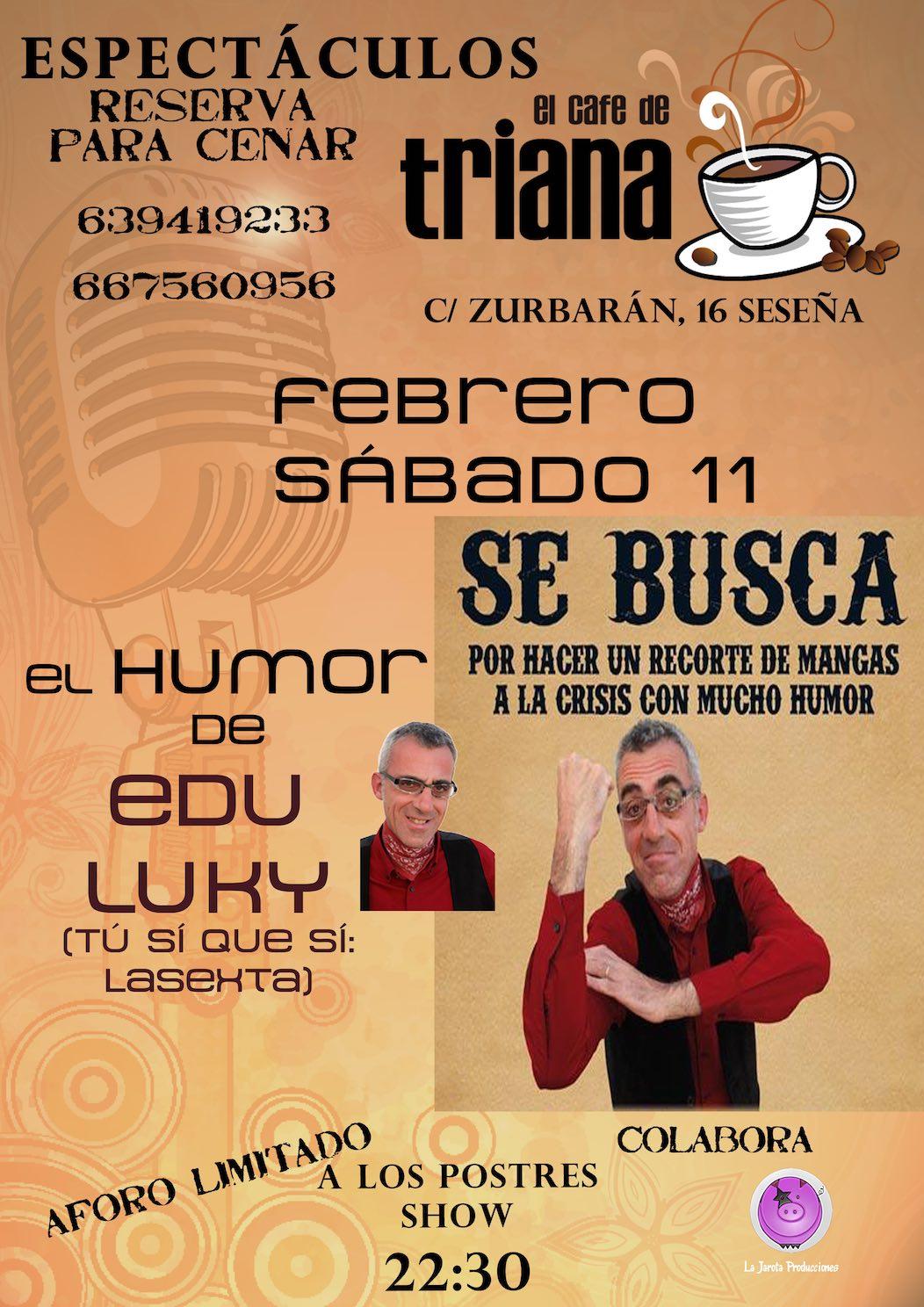 Edu Luky en El Café de Triana