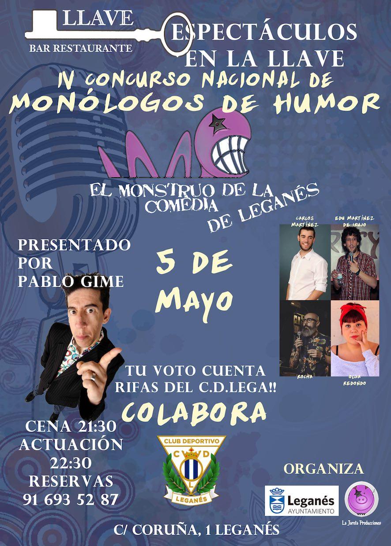 El Monstruo de la Comedia de Leganés - IV ¡Primera Semifinal!