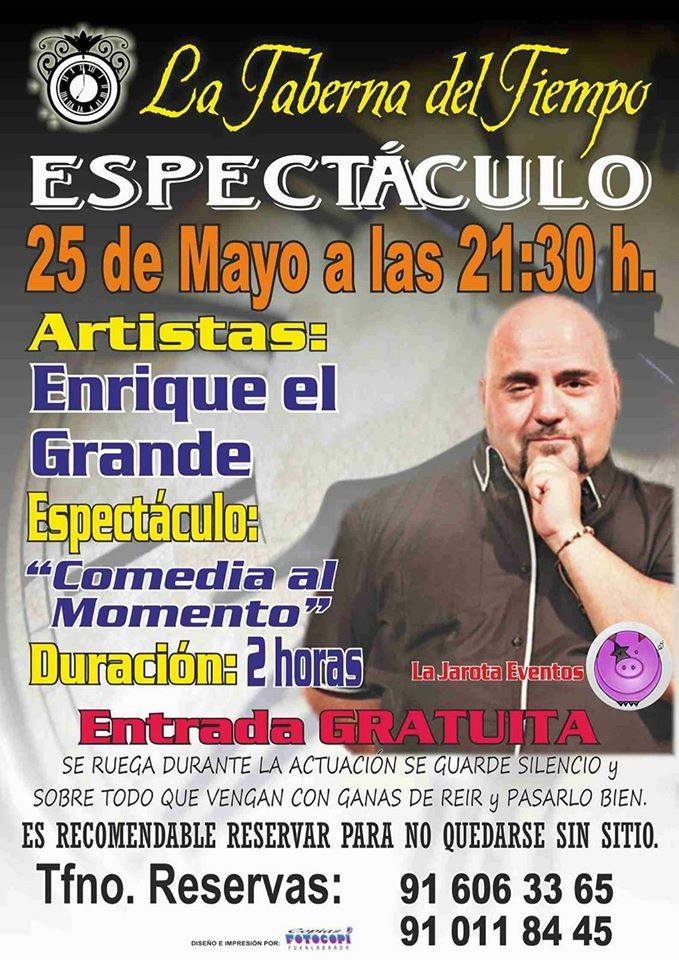 Enrique El Grande regresa a La Taberna del Tiempo