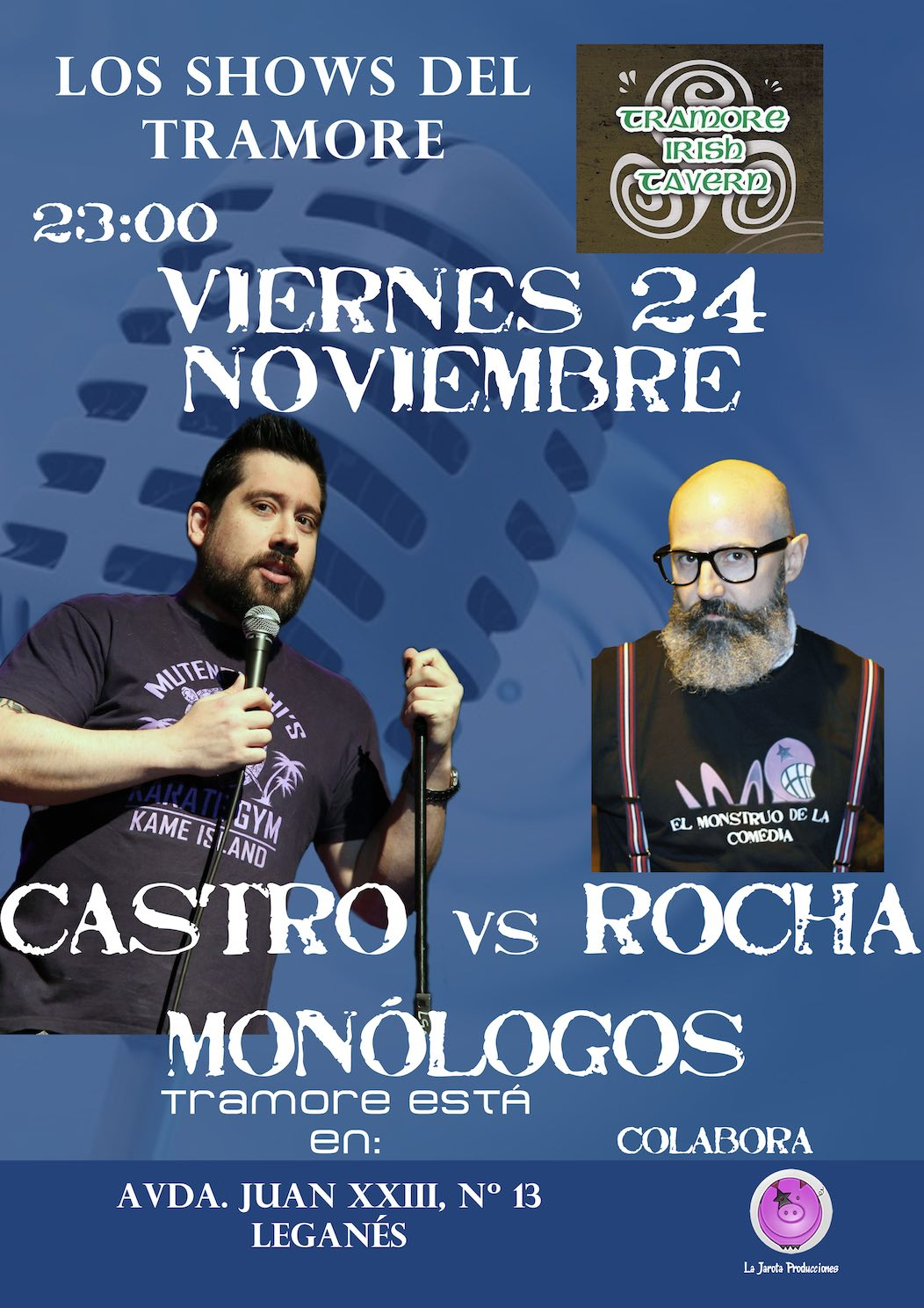 Castro vs Rocha: Humore en Tramore