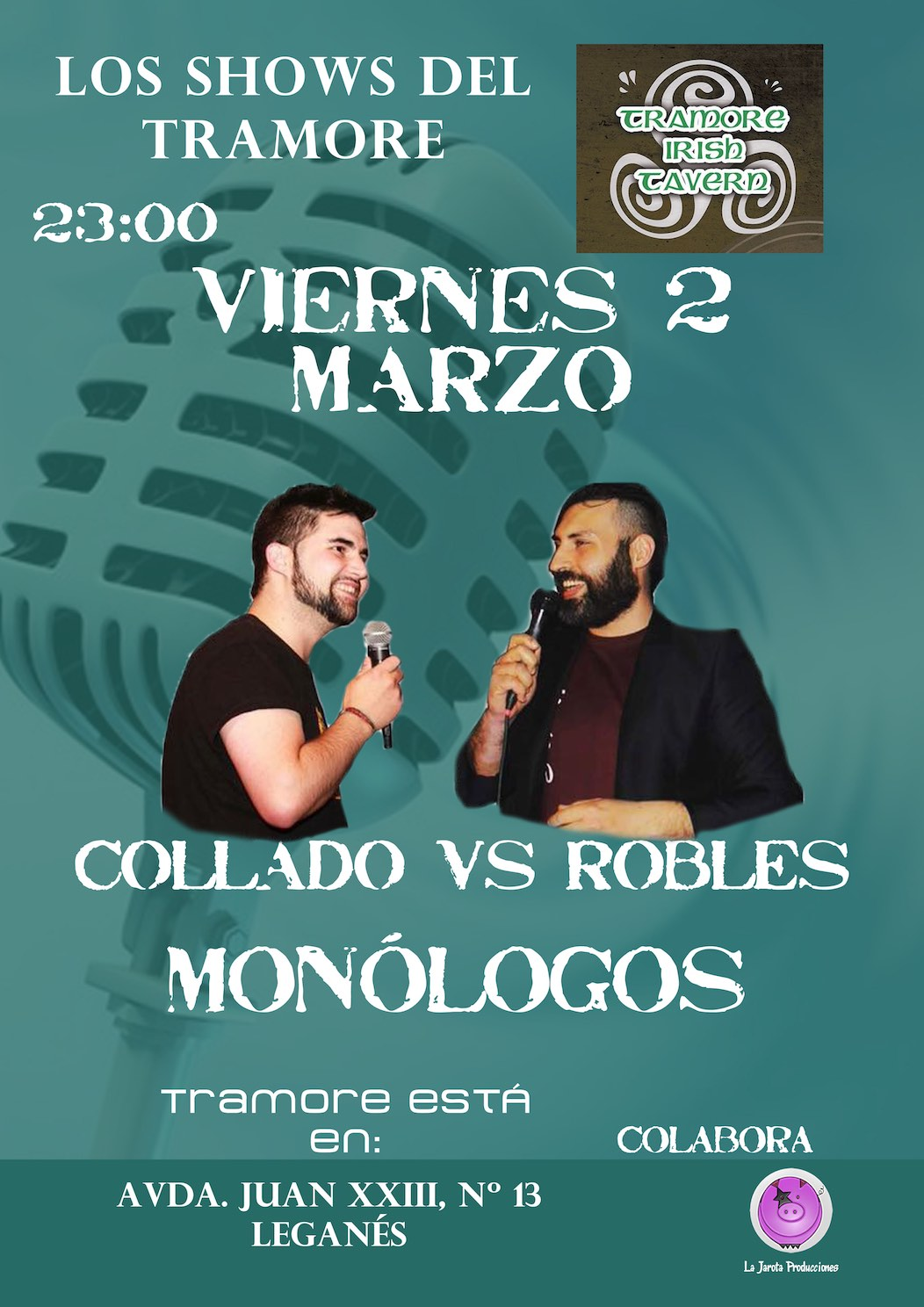 Tramore Irish Tavern: Collado vs Robles