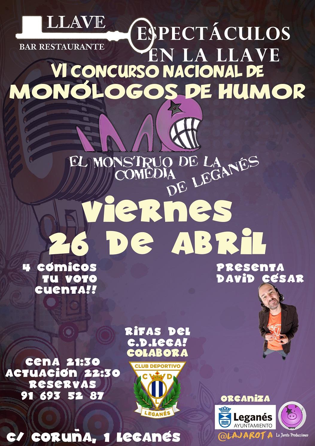 El Monstruo de la Comedia de Leganés – VI¡Segunda Semifinal!