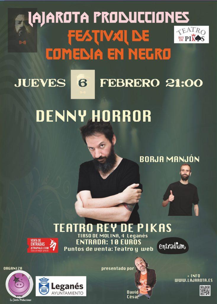 Comedia en Negro - Denny Horror y Borja Manjón